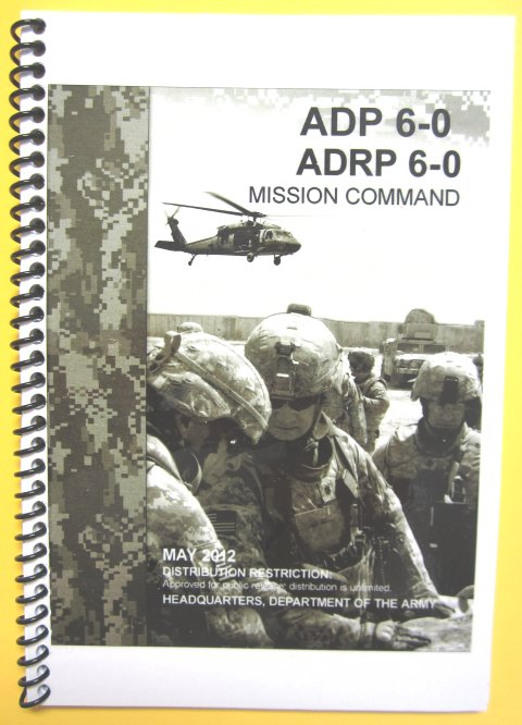 ADP 6-0 Mission Command and ADRP 6-0 * Combo *