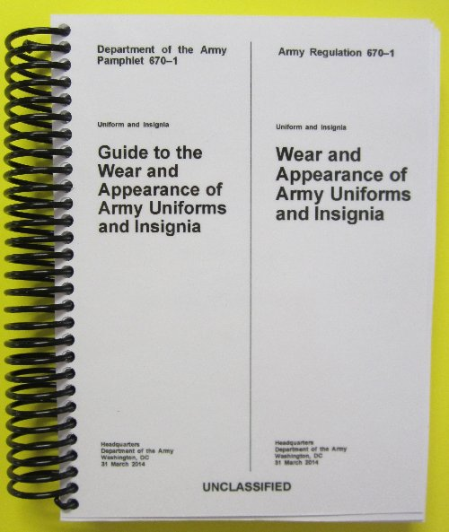 AR and DA PAM 670-1 COMBO Wear of Army Uniforms and Insignia