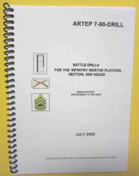 ARTEP 7-90, Drills for the Inf Mortar Plt, Sect, and Sq