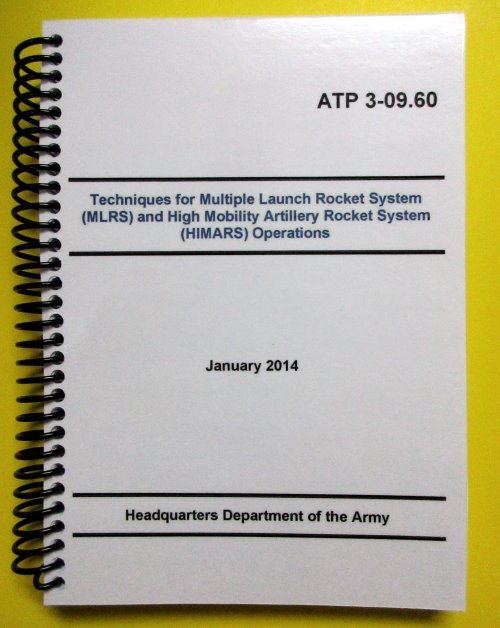 ATP 3-09.60 Multiple Launch Rocket System (MLRS) and HIMARS Opns