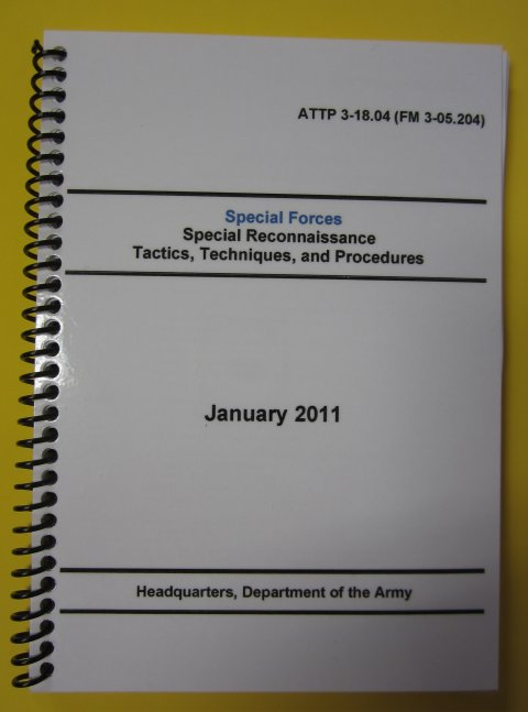 ATTP 3-18.04 Special Forces Special Recon Tactics, Tech, and Pro