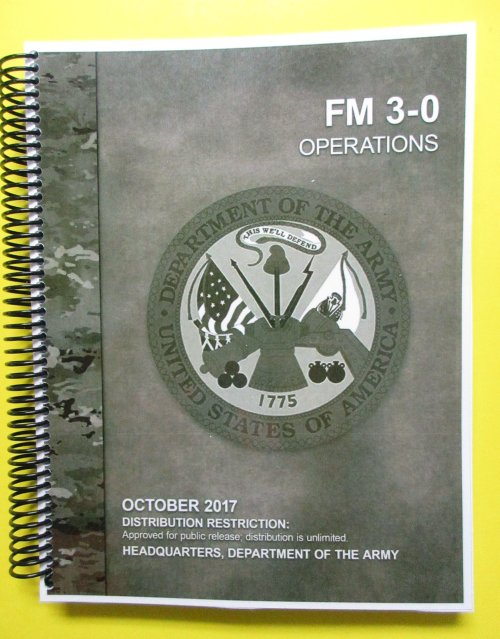 Us army field manual fm 3-0 operations october 2017: united states.