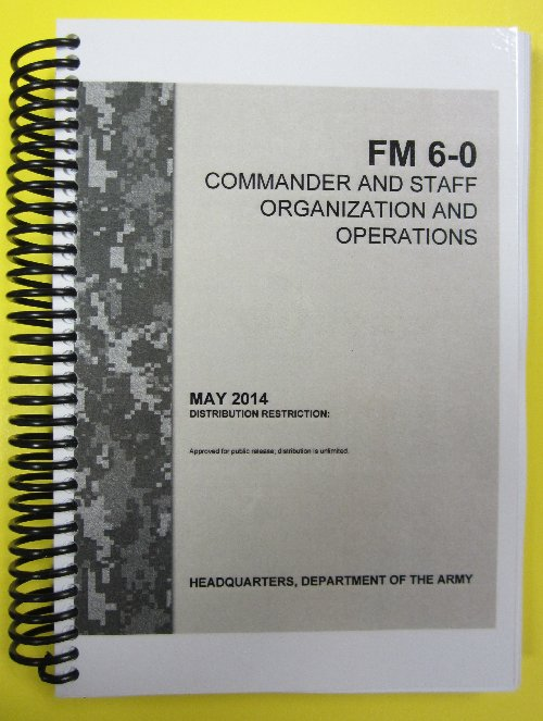 FM 6-0, Cdr and Staff Organization and Opns