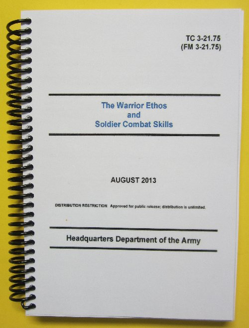 TC 3-21.75 The Warrior Ethos and Soldier Combat Skills