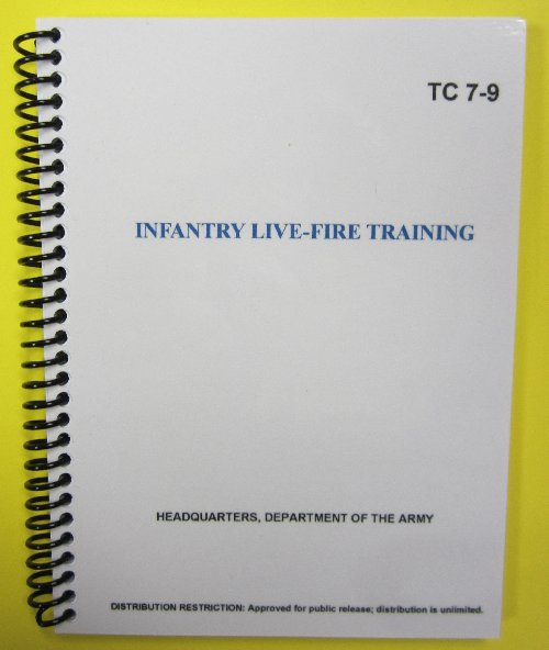 TC 7-9 Infantry Live-Fire Training