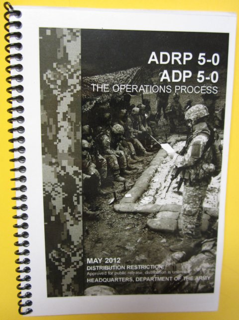 ADP 5-0 *and* ADRP 5-0 Combo - The Operations Process