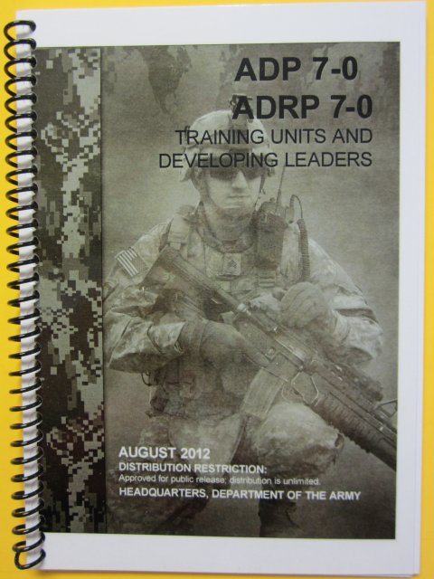 ADP 7-0 and ADRP 7-0, Training Units and Developing Leaders