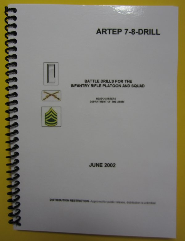 ARTEP 7-8 DRILL, Battle Drills for the Inf Rifle Plt and Squad