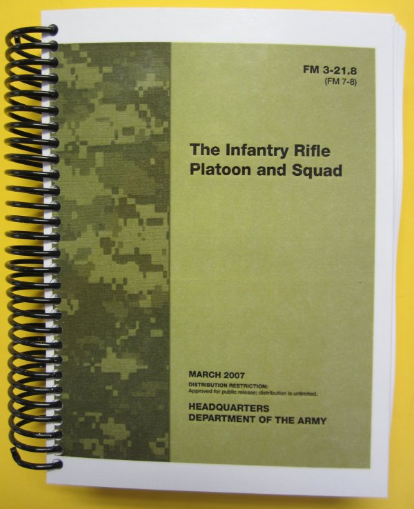 FM 3-21.8 (FM 7-8) The Infantry Rifle Platoon and Squad