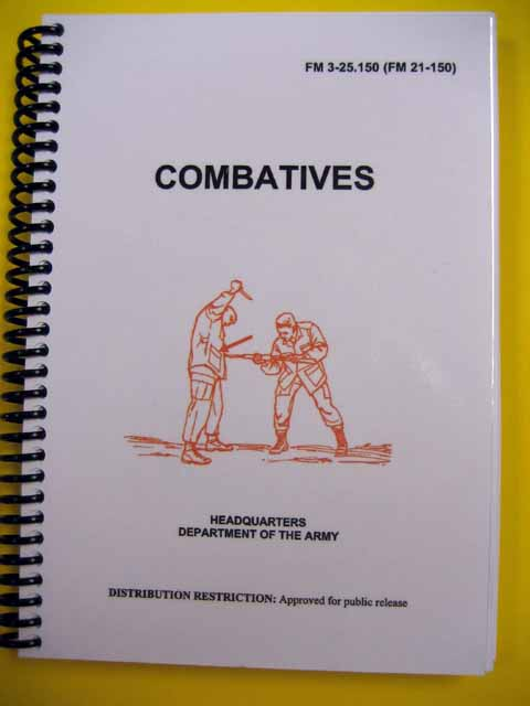 FM 21-150 Combatives - Replaced - See TC 3-25.150