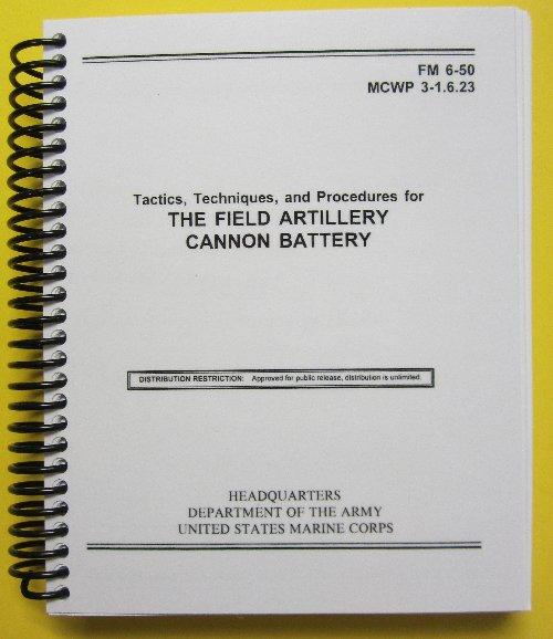fm 6 50 field artillery cannon battery 10 95 my army rh myarmypublications com army field artillery manual 6 40 us army field artillery manual