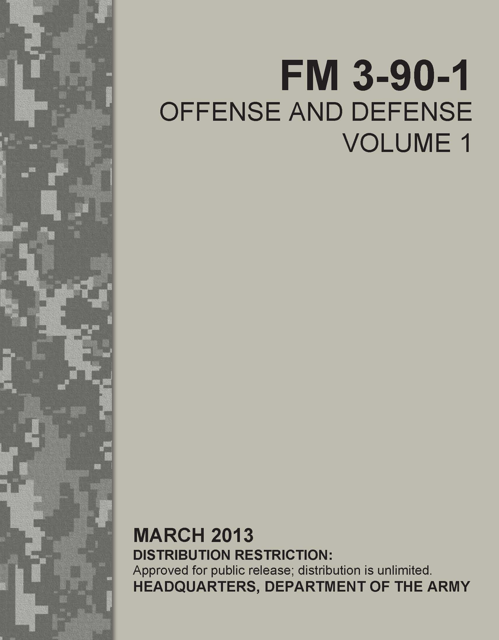 FM 3-90-1 Offense and Defense, Vol 1