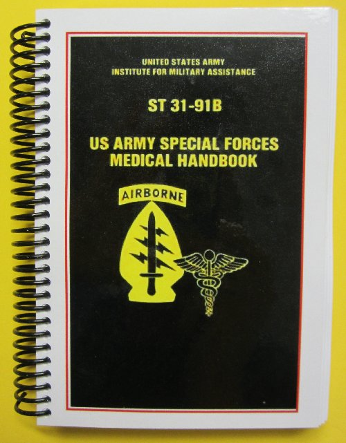 st 31 91b special forces medical handbook 11 95 my army rh myarmypublications com special forces training guide pdf special forces cqb training manual