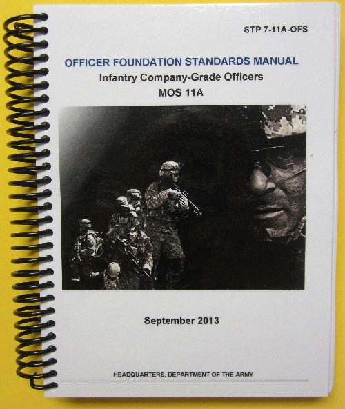 STP 7-11A-OFS - Officer Foundation Standards Manual - MOS 11A